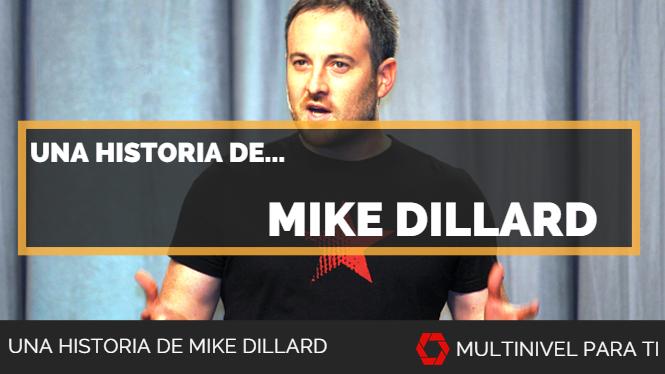 Una historia de Mike Dillard