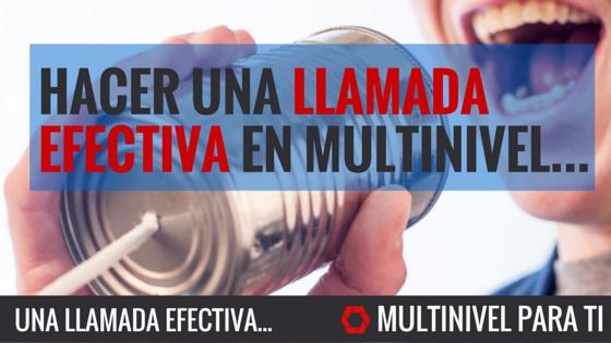 Como hacer una llamada de invitación en multinivel