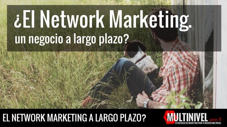 El network marketing un negocio a largo plazo