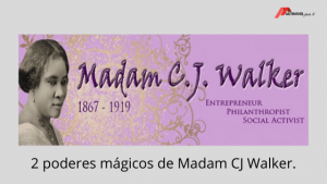 Marketing multinivel exitoso 2 poderes mágicos de Madam CJ Walker.