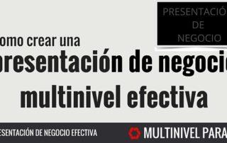 Crear una presentación de negocios multinivel efectiva