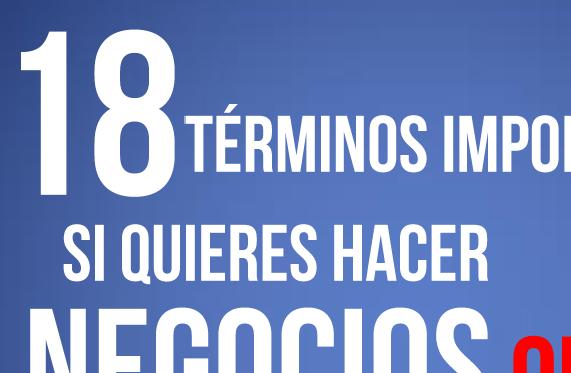 18_términos_importantes_si_quieres_hacer_Negocios_Online