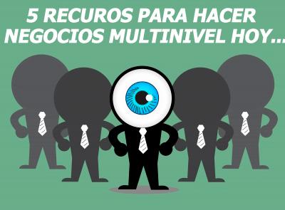 5-recursos-obligatorios-para-hacer-negocios-multinivel
