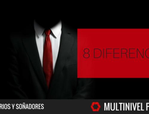 8 Diferencias entre empresarios multinivel y soñadores.