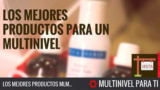 Los mejores productos para un multinivel
