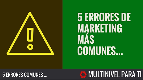 5 Errores comunes de marketing